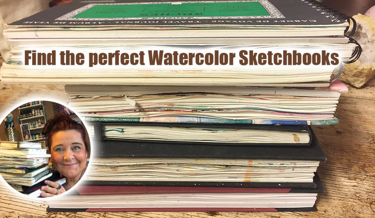 Favourite Watercolor Sketchbooks and Watercolor Journals